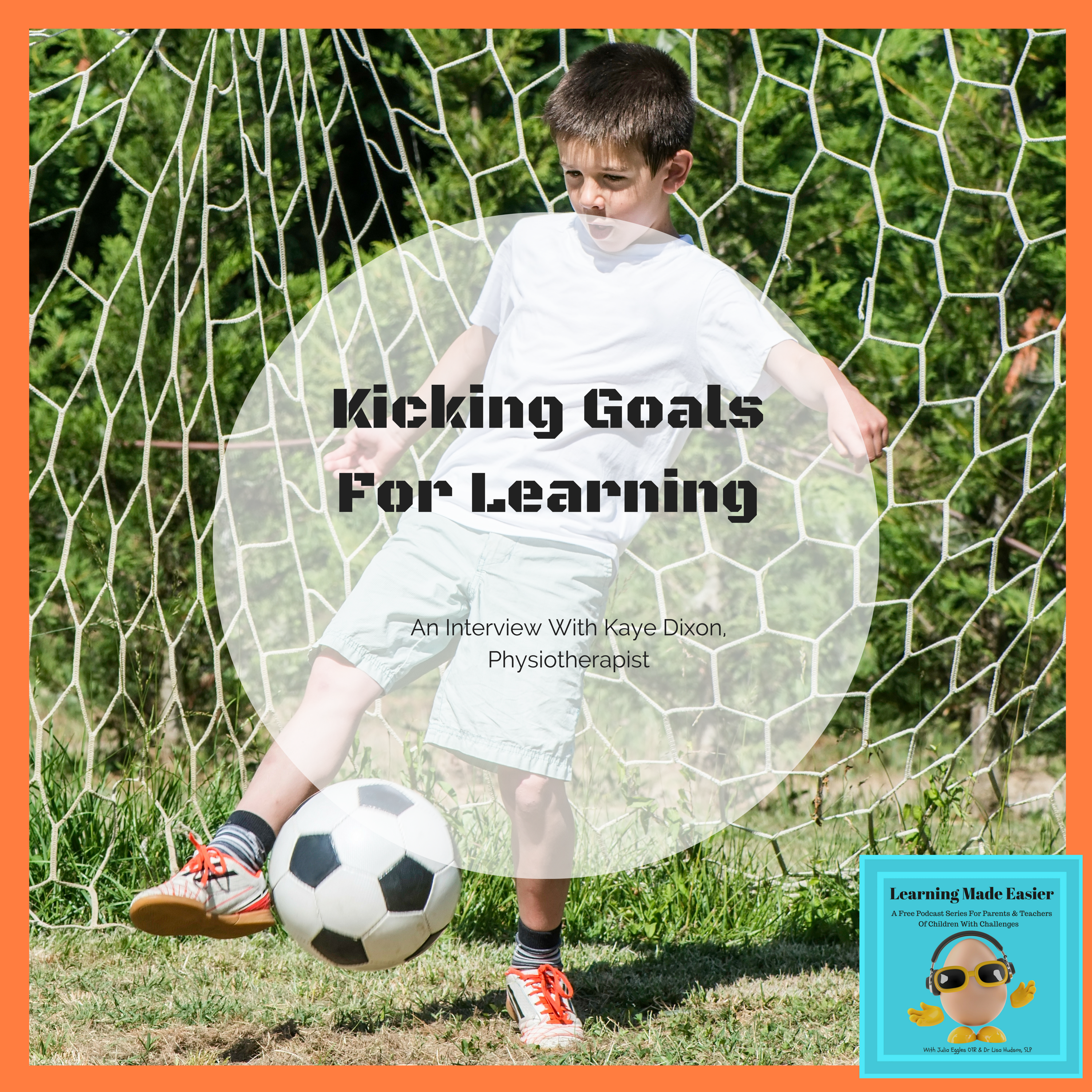Episode 16: Kicking Goals For Learning